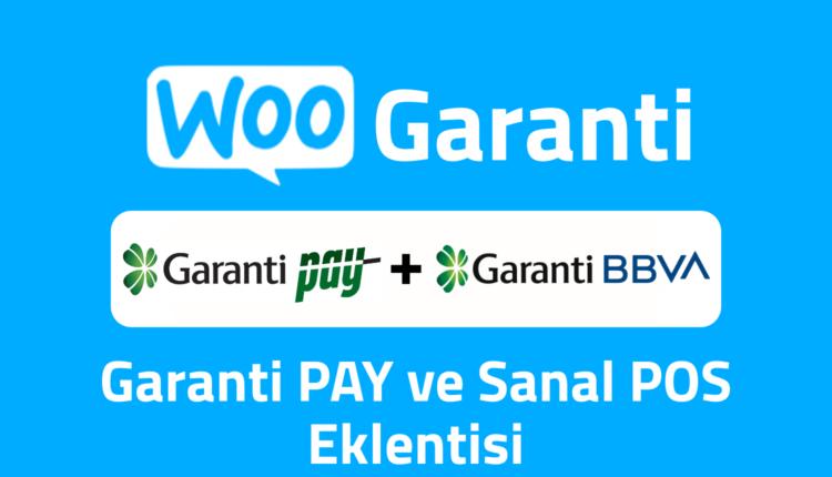 WooCommerce Garanti Bankası Sanal POS ve Garanti PAY Eklentisi