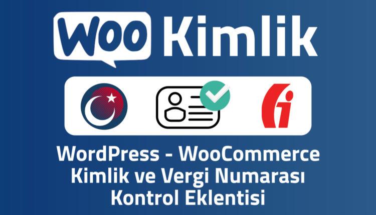 wookimlik wordpress woocommerce tc kimlik ve vergi numarası kontrol eklentisi