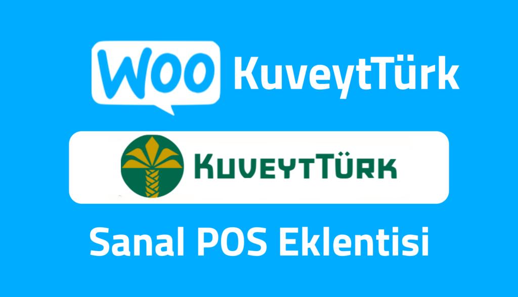 woocommerce kuveyt türk sanal pos