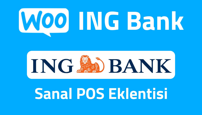 WooCommerce ING Bank Sanal Pos Nasıl Alınır? Entegrasyonu Nasıl Yapılır?